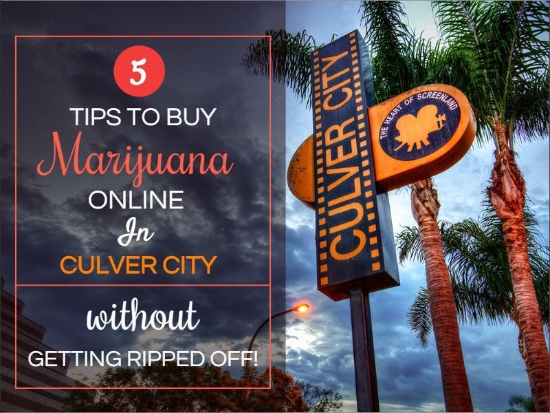 5 Tips To Buy Marijuana Online In Culver City